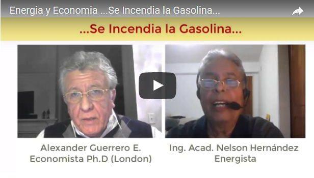 Energia y Economia …Se Incendia la Gasolina…